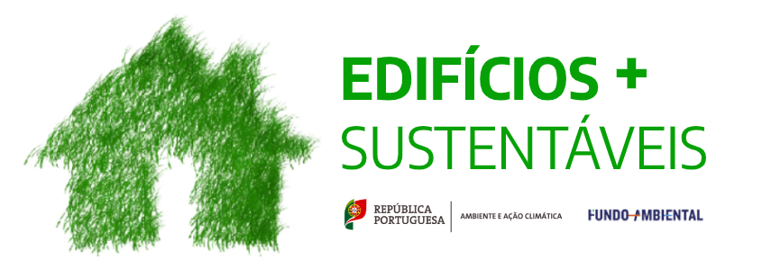 Programa de Apoio a Edifícios Mais Sustentáveis – Fundo Ambiental